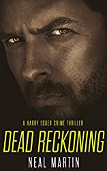 Dead Reckoning (A Harry Edger Crime Thriller) (English Edition)