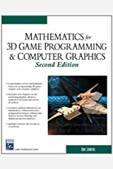 Mathematics for 3D Game Programming and Computer Graphics (Charles River Media Game Development) Hardcover