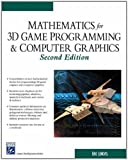 Math for 3D Game Programming & Computer Graphics (Charles River Media Game Development)