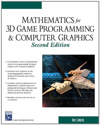 Math for 3D Game Programming & Computer Graphics (Game Development Series)