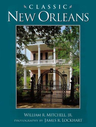 Classic New Orleans (Golden Coast Books)