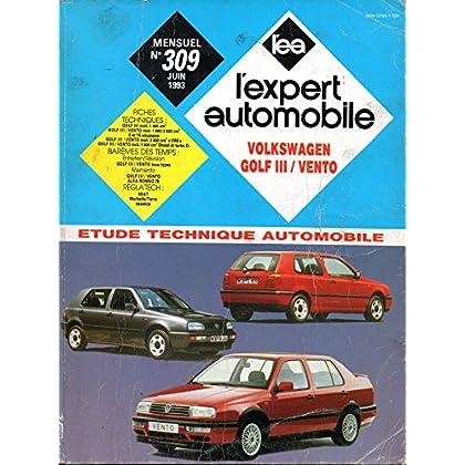 REVUE TECHNIQUE L'EXPERT AUTOMOBILE N° 309 VOLKSWAGEN GOLF 3 / VENTO ESSENCE CL / GL / GT 90 / GTI / GTI 16s / VR6 ET DIESEL CL / GL / GTD