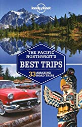 Pacific Northwest's Best Trips 2ed - Anglais