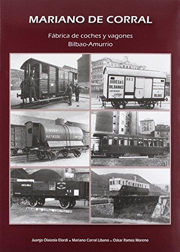 Mariano Del Corral. Fábrica De Coches Y Vagones Bilbao-Amurrio