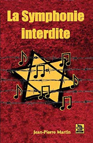 La Symphonie Interdite [Pdf/ePub] eBook