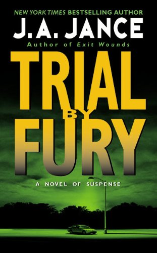Trial By Fury (J. P. Beaumont Novel)