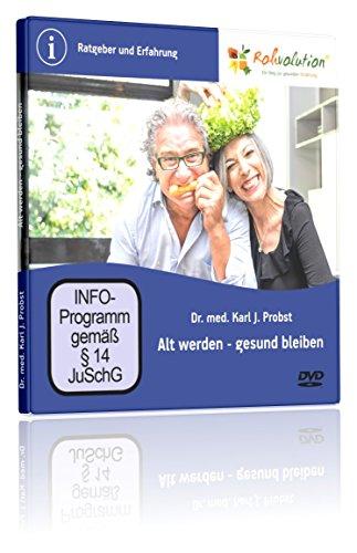 Dr Probst: Alt werden – gesund bleiben | Vortrag zum Thema gesund werden & schmerzfrei leben von Dr. med. Karl J. Probst auf DVD