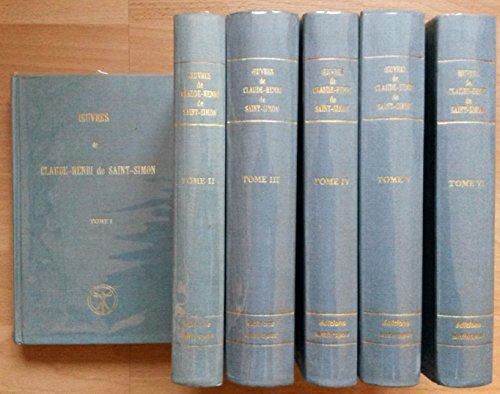 Oeuvres de Claude-Henri de Saint-Simon. 6 Bände (vollständig)