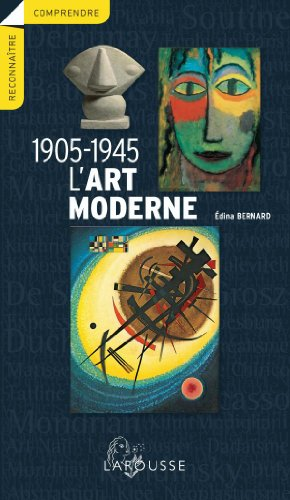 L'art moderne 1905-1945 por Edina Bernard