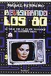 https://libros.plus/revisitando-los-80-un-viaje-por-la-mejor-tv-de-nuestras-vidas/