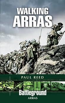 Walking Arras (Battleground Arras) by [Reed, Paul]