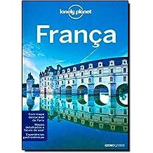 França. Guia Lonely Planet (Em Portuguese do Brasil)