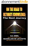 On the Road to Ultimate Knowledge: The Next Journey (English Edition)