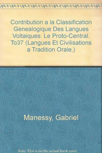 Contribution à la classification généalogique des langues voltaïques