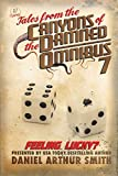 Tales from the Canyons of the Damned: Omnibus No. 7: Color Edition: Volume 7