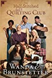 The Half-Stitched Amish Quilting Club (Thorndike Press Large Print Christian Fiction)