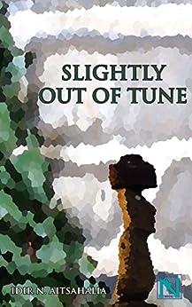 Slightly out of Tune (English Edition) par [Aitsahalia, Idir N.]