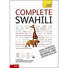 Complete Swahili Beginner to Intermediate Course: (Book and audio support) Learn to read, write, speak and understand a new language with Teach Yourself