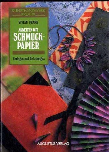 Arbeiten mit Schmuckpapier. Vorlagen und Anleitungen