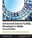 Advanced Oracle PL/SQL Developer's Guide - Second Edition (English Edition)