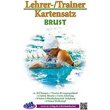 Brust: Arbeitskarten für den Schwimmunterricht: laminiert oder zum Selbstlaminieren (Lehrer-/Trainer-Kartensatz 1)