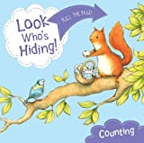 Look Who's Hiding: Counting by Sharon Rentta (2014-04-03)