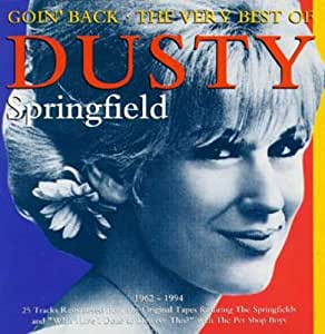 Goin Back The Very Best Of Dusty Springfield 1962 1994