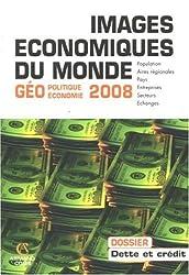 Images économiques du monde : Géoéconomie-géopolitique