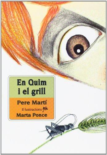 En Quim i el grill por Pere Martí i Bertran