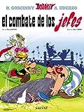 El combate de los jefes (Castellano - A Partir De 10 Años - Astérix - La Gran Colec...