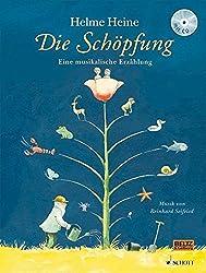Die Schöpfung: Eine musikalische Erzählung. Vierfarbiges Bilderbuch mit CD. Musik von Reinhard Seifried