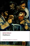 Dubliners (Oxford World's Classics)
