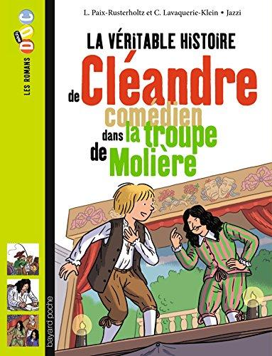 La vritable histoire de Clandre, jeune comdien de la troupe de Molire