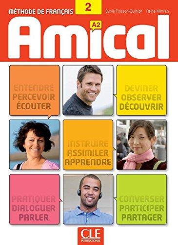 Amical 2 - Niveau A2 - Livre de l'élève + CD audio