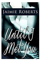 Until I Met You (English Edition)