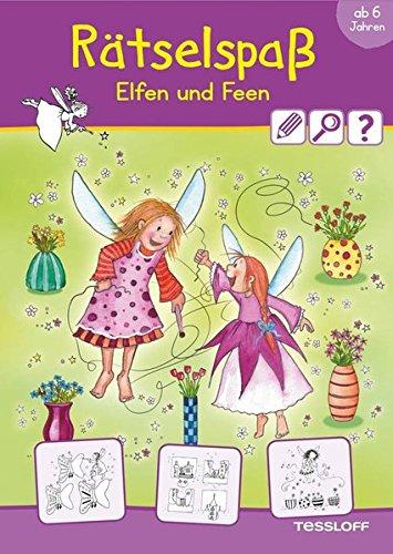 Rätselspaß Elfen und Feen ab 6 Jahren (Rätsel, Spaß, Spiele)