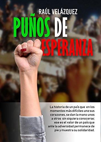 Puños de Esperanza por Raúl Velázquez