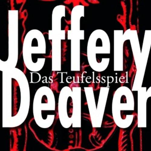 Buchseite und Rezensionen zu 'Das Teufelsspiel (Lincoln Rhyme 6)' von Jeffery Deaver