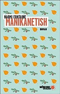 Manikanetish par Naomi Fontaine