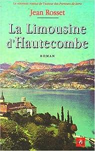"""Afficher """"Limousine d'Hautecombe (La)"""""""