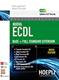Nuova ECDL Base-Full Standard Extension. Con e-book