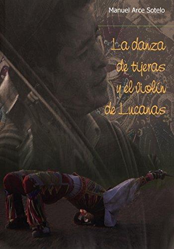 La danza de Tijeras y el violín de Lucanas (Travaux de l'IFÉA)