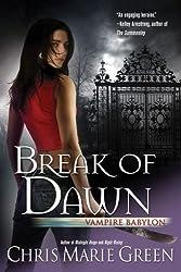 Break of Dawn: Vampire Babylon Book 3