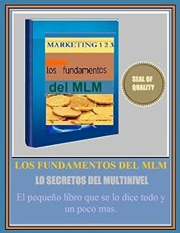 Los Secretos Del MLM (TM) Como Triunfar En Las Redes de [Jasso, Juan]