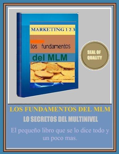 Los Secretos Del MLM (TM) Como Triunfar En Las Redes