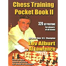 Chess Training Pocket Book II – How to Spot Tactics and How Far Ahead to Calculate