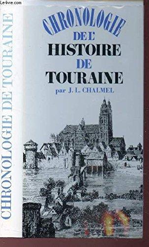 CHRONOLOGIE DE L'HISTOIRE DE TOURAINE. par CHALMEL J.L.