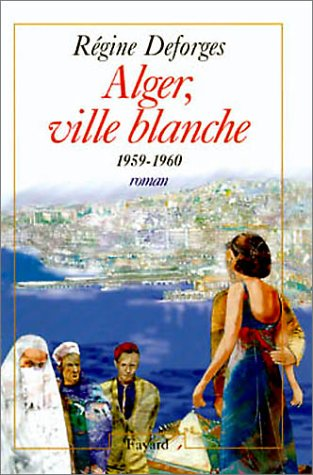 "<a href=""/node/193"">Alger ville blanche</a>"
