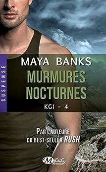 Murmures nocturnes: KGI, T4 par [Banks, Maya]