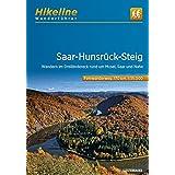 Saar-Hunsrück-Steig: Wandern vom Dreiländereck an den Rhein  - Fernwanderweg (Hikeline /Wanderführer)